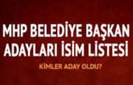 MHP'DE KESİNLEŞEN 30 BELEDİYE BAŞKAN ADAYI